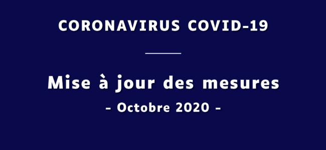 Coronavirus COVID-19 : mise à jour des mesures – Octobre 2020